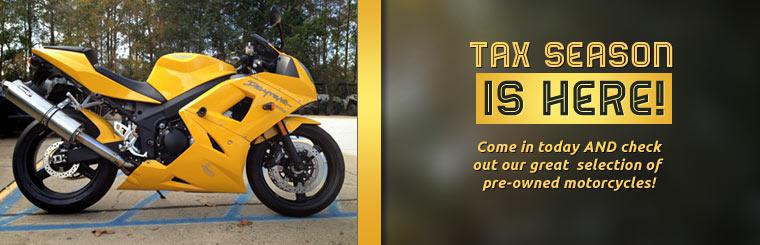 Tax season is here! Come in today and check out our great selection of pre-owned motorcycles!