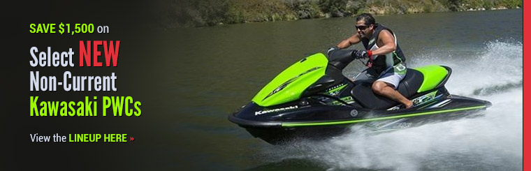 Save $1,500 on Select New Non-Current Kawasaki PWCs: Click here to view the models.