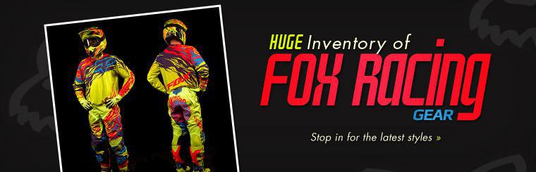 Huge Inventory of Fox Racing Gear: Stop in for the latest styles!