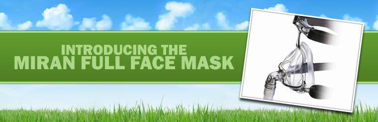 Click here to view the Miran full face mask.