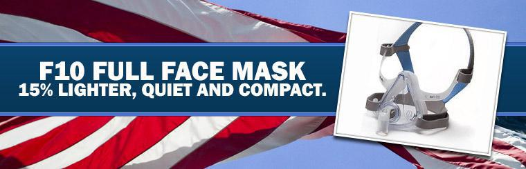 The F10 full face mask is 15% lighter and is quiet and compact. Click here to view.