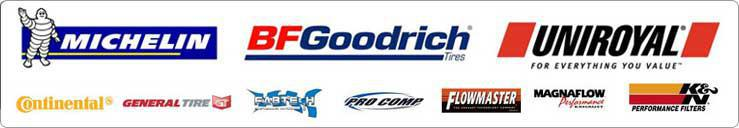 We carry products from Michelin®, BFGoodrich®, Uniroyal®, Continental, General, Fabtech, Procomp, Flowmaster, Magnaflow, and K & N.