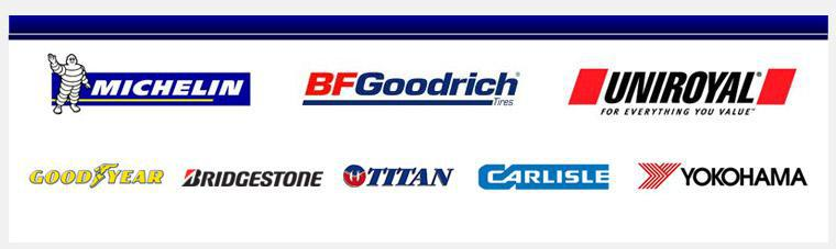 We carry products from Michelin®, BFGoodrich®, Uniroyal®, Goodyear, Bridgestone, Titan, Carlisle, and Yokohama.