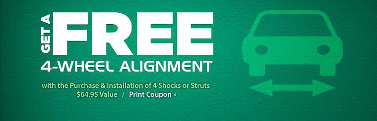 Get a free 4-wheel alignment with the purchase and installation of 4 shocks or struts! Click here to print the coupon.