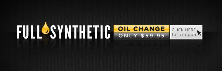 Click here for a coupon to receive a full synthetic oil change for just $59.95.