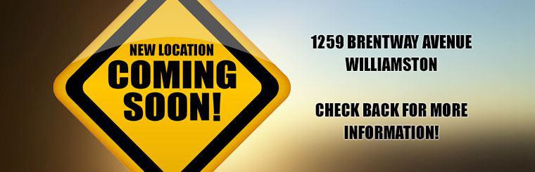 New Williamston Location Coming Soon: Check back for more information!