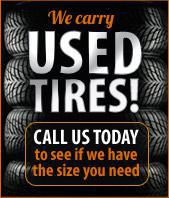We carry used tires!