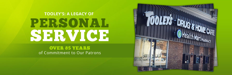 Tooley's: A Legacy of Personal Service