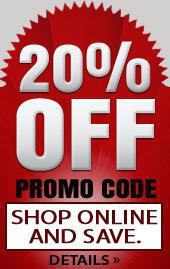 20% Off Promo Code. Shop online and save. Click here for details!