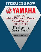 7 Years in a Row: Yamaha Watercraft White Diamond Dealer Award Winner 2007-2013. Mid-Atlantic's Largest Dealer!  More about us.
