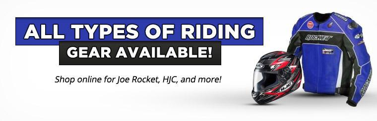 We have all types of riding gear available! Click here to shop online for Joe Rocket, HJC, and more.