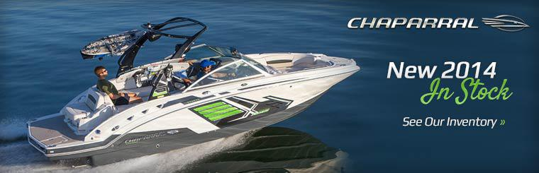New 2014 Chaparral boats are in stock. Click here to see our new inventory.