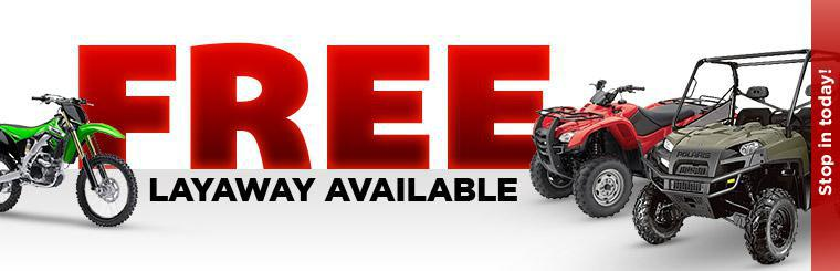 Free Layaway Available: Stop in today!