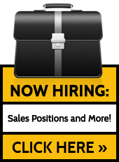 Now Hiring: Sales Positions and More! Click here.