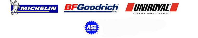 We proudly carry Michelin®, BFGoodrich®, and Uniroyal®. Our technicians are ASE certified.