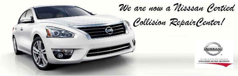Now a Nissan Certified Collision Repair Center