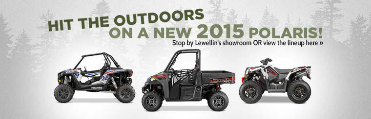 Hit the outdoors on a new 2015 Polaris! Stop by Lewellin's showroom or click here to view the lineup.