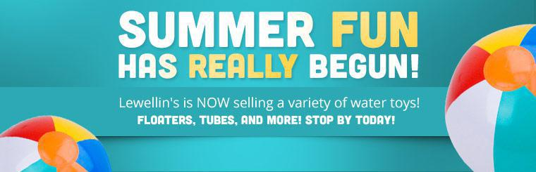 Lewellin's is now selling a variety of water toys, including floaters, tubes, and more! Contact us for details.