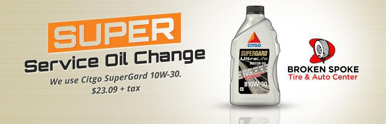 Get our Super Service Oil Change for just $23.09 plus tax! We use CITGO SuperGard 10W-30. Click here to print the coupon.