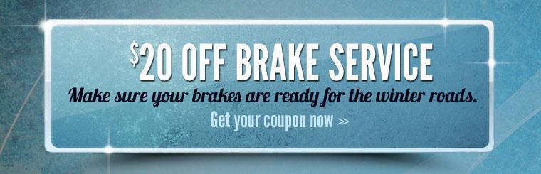 Brake Special: Get $20 off brake service! Click here to print the coupon.