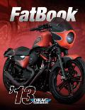2013 Drag Specialties Fatbook