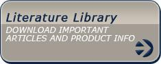 Literature Library: Download important articles and product info.