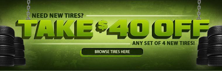 Take $40 off any set of 4 tires