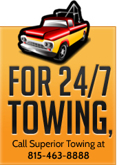 For 24/7 Towing, Call Superior Towing at 815-463-8888