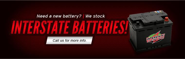 Need a new battery? We stock Interstate Batteries! Click here for more info.