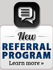 Click here to learn more about our NEW Referral Program.