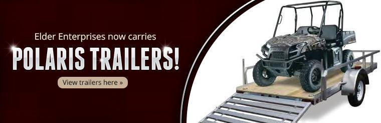 Elder Enterprises now carries Polaris trailers!