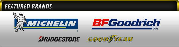 We proudly carry products from Michelin®, BFGoodrich®, Bridgestone and Goodyear.