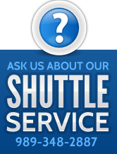 Ask us about our Shuttle Service. 989-348-2887.
