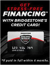 Get stress-free financing with Bridgestone's credit card!