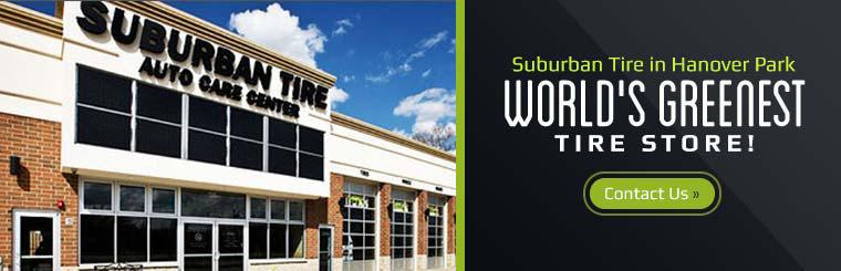 Suburban Tire in Hanover Park is the world's greenest tire store!