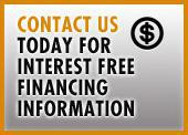 Contact us today for interest free financing information.