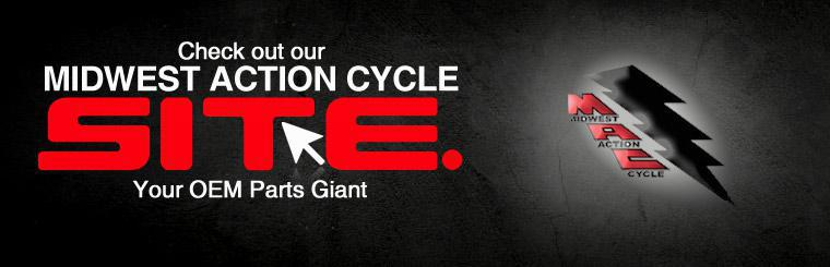 Click here to check out our Midwest Action Cycle site.  It is your OEM Parts Giant.
