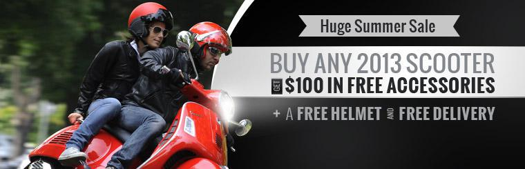 Buy any 2013 scooter and get $100 in free accessories, plus a free helmet and free delivery. Click here to contact us for details.