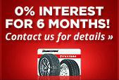0% Interest for 6 Months! Contact us for details »