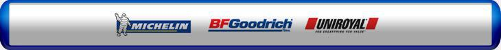 We offer products from Michelin, BFGoodrich, and Uniroyal.