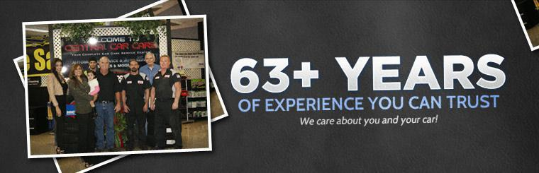 We have 63+ years of experience you can trust. We care about you and your car!