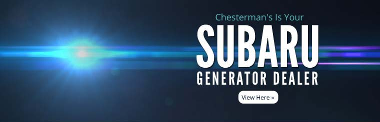 Chesterman's is your Subaru generator dealer!