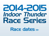 2014-2015 Indoor Thunder Race Series Race Dates