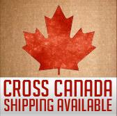 Cross Canada Shipping Available