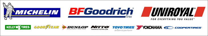 We proudly carry Michelin®, BFGoodrich®, Uniroyal®, Kelly, Goodyear, Dunlop, Nitto, Toyo, Yokohama, and Cooper.