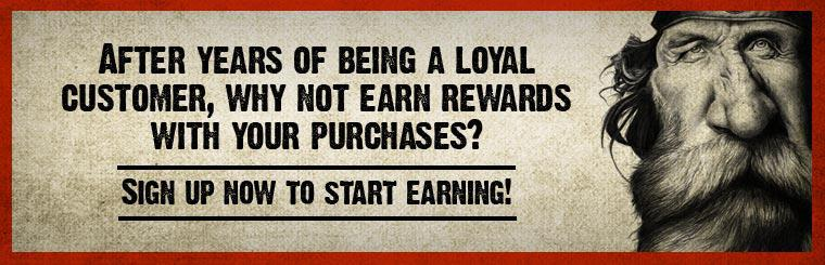 After years of being a loyal customer, why not earn rewards with your purchases? Sign up now to start earning!