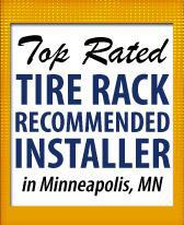 Top Rated Tire Rack Recommended Installer in Minneapolis, MN.