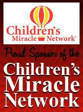 We are a proud sponsor of the Children's Miracle Network.