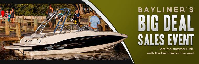 Click here to check out Bayliner's Big Deal sales event and beat the summer rush with the best deal of the year!