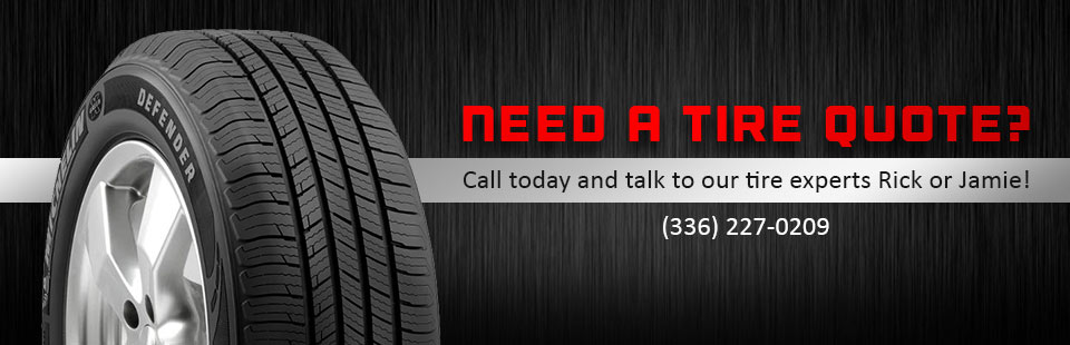 Need a tire quote? Call today to talk to our tire experts, Rick or Jamie! Click here to contact us.